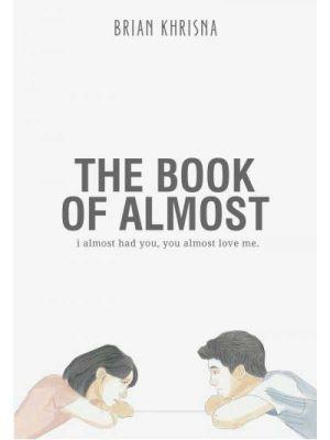 THE BOOK OF ALMOST (BUKU HAMPIR)