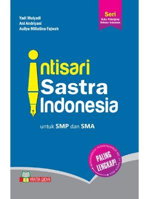 Intisari Sastra Indonesia Untuk SMP/SMA