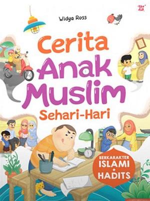 cerita anak muslim sehari-hari