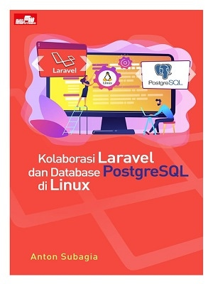 Kolaborasi Laravel Dan Database Postgresql Di Linux