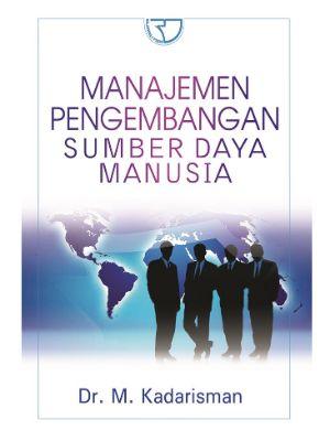 Manajemen Pengembangan Sumber Daya Manusia
