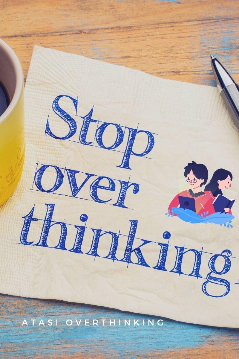 atasi overthinking