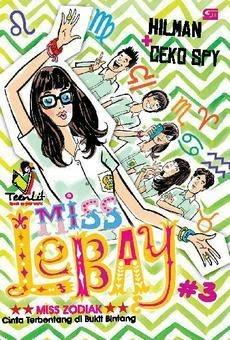 Miss Lebay 3 Miss Zodiak Cinta Terbentang di Bukit Bintang