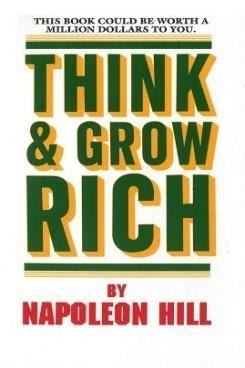 THINK GROW & RICH – Napoleon Hill