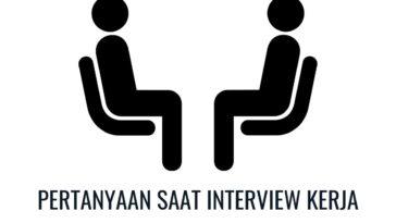 pertanyaan saat interview kerja