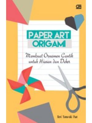 Paper Art Origami Ornamen Cantik Untuk Hiasan Dan Dekor